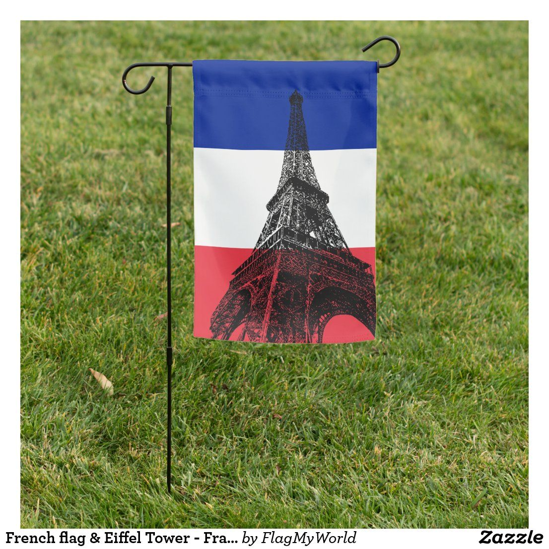 French Flag Eiffel Tower France Sports Fans Zazzle Com In 2020 French Flag Custom Garden Flags Flags Europe