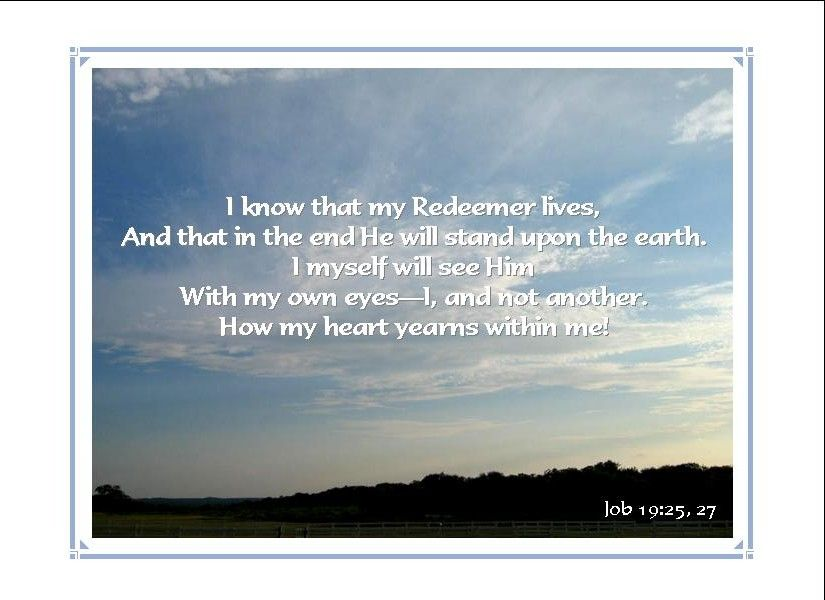i know that my redeemer liveth job know that my