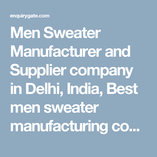 Men Sweater Manufacturer And Supplier Company In Delhi India Best