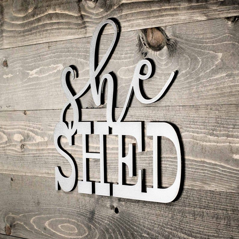 She Shed Metal Sign 15x13in Etsy In 2020 Shed Signs She Shed Shed Interior