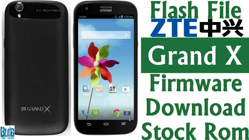 Flash File] ZTE Grand X Z777 Firmware Download [Stock Rom