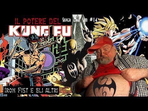 Super Ergo Sum #14 – Il potere del Kung Fu: Iron Fist e gli altri