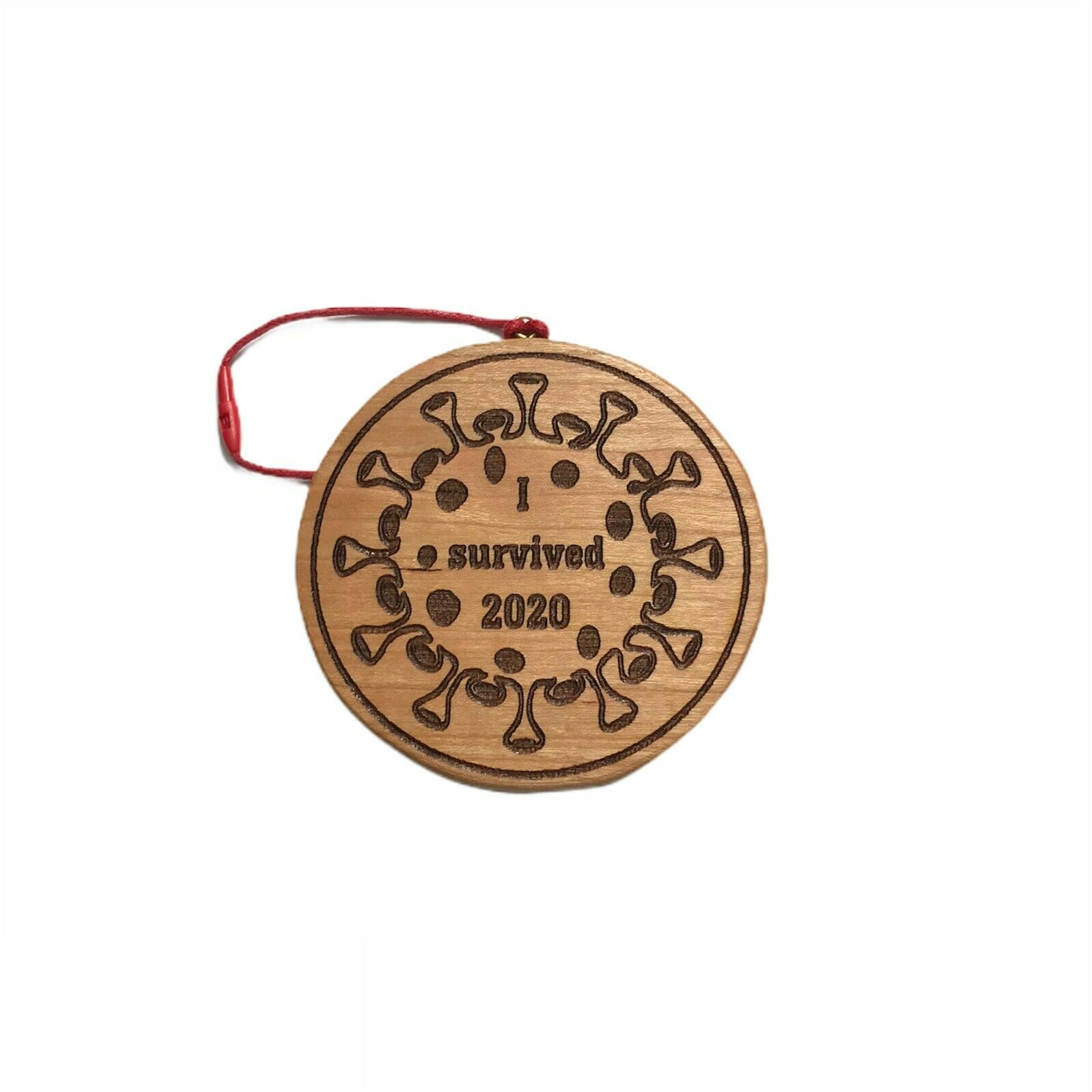 Handmade wooden I survived 2020 ornament in 2020