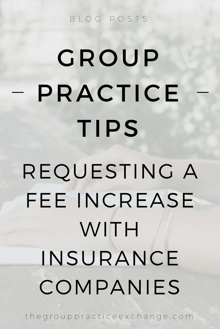 Requesting A Fee Increase With Insurance Companies Therapy