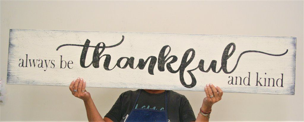 Always Be Thankful And Kind Wood Sign