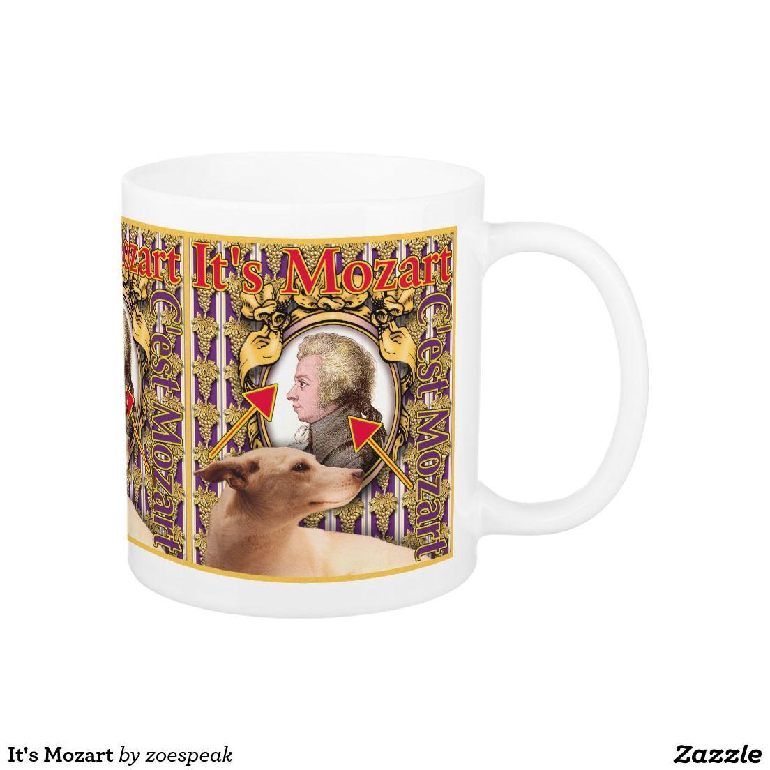 It's Mozart Coffee Mug from ZoeSPEAK