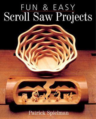 Fun Easy Scroll Saw Projects Woodworking Scroll Saw