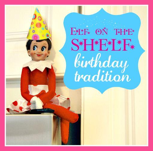 Elf On The Shelf Does Birthdays!