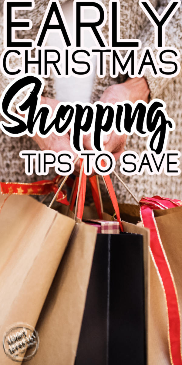 Early Christmas Shopping 2020 Surprising Benefits of Early Christmas Shopping in 2020 | Early