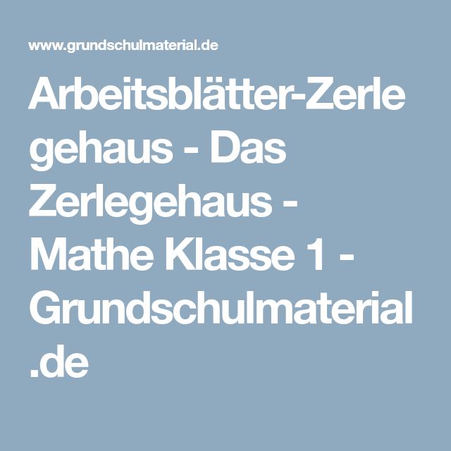 Arbeitsblätter-Zerlegehaus - Das Zerlegehaus - Mathe Klasse 1 ...