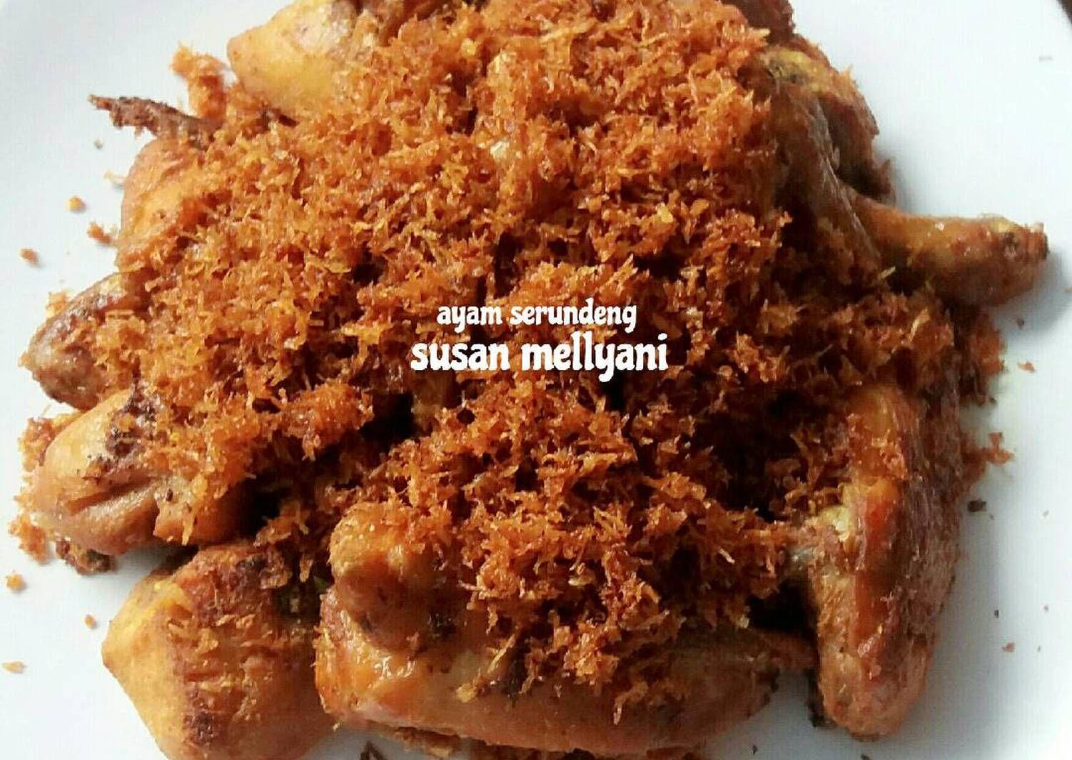 Resep Ayam Serundeng Oleh Susan Mellyani Resep Resep Ayam Resep Masakan Indonesia Resep