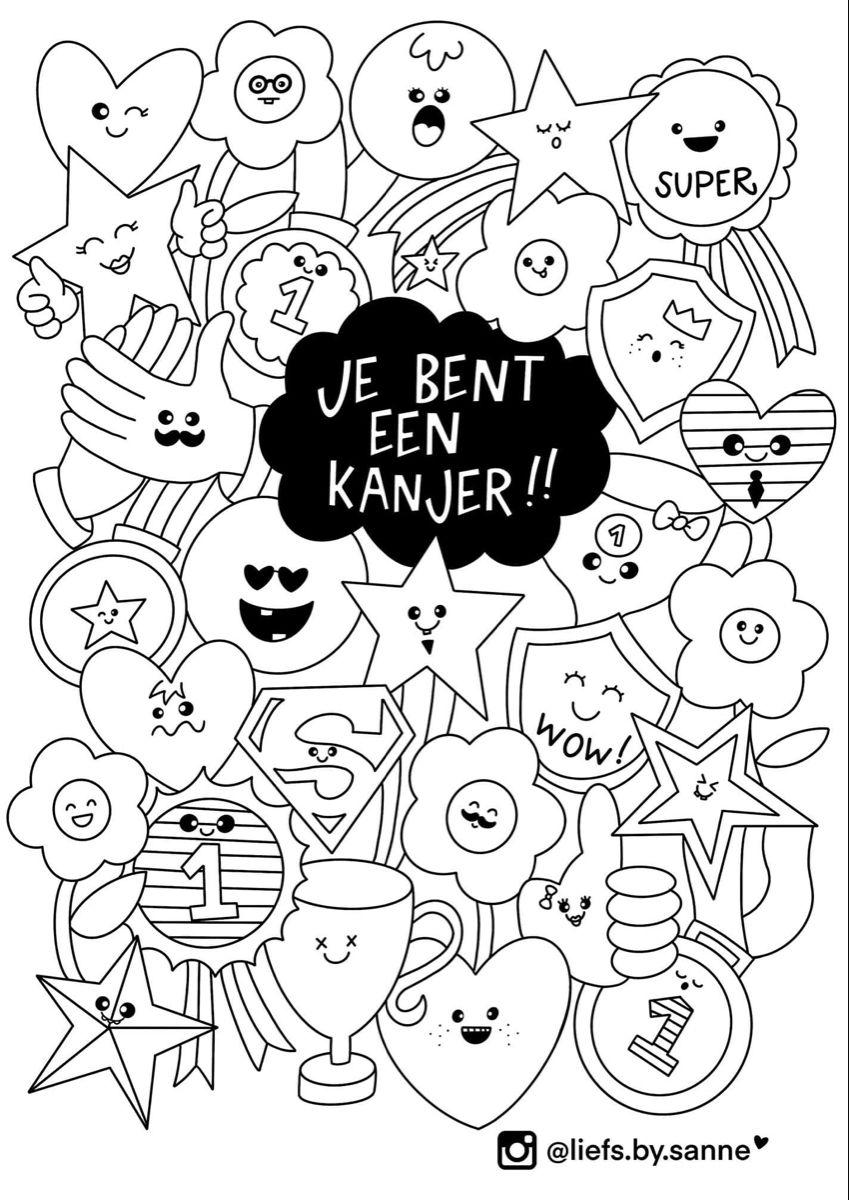 Je Bent Een Kanjer Kinderkleurplaten Krabbel Kunst Tekeningen Complimenten