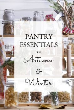 Pantry Essentials For Autumn And Winter Cooking Baking And