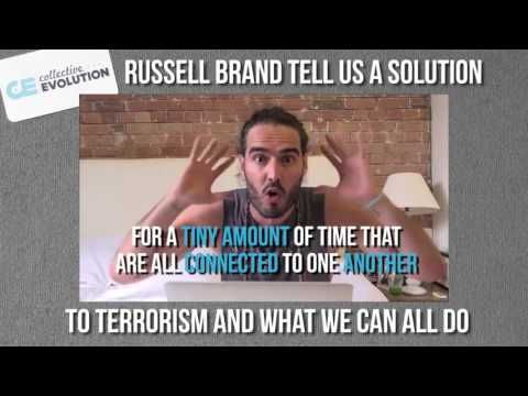 In 2 Minutes Russell Brand Gives The Solutions To Terrorism: It's Time To Wake Up | Collective-Evolution