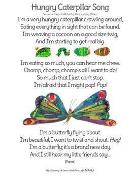 Songs About Butterflies Metamorphosis With Lyrics And Pictures Hungry Caterpillar Activities Hungry Caterpillar Nursery Caterpillar Song