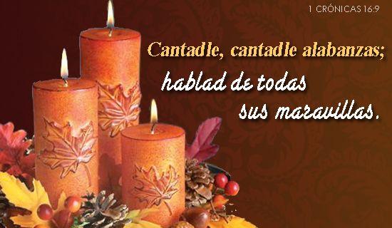 Cantadle, cantadle alabanzas; hablad de todas sus maravillas ...