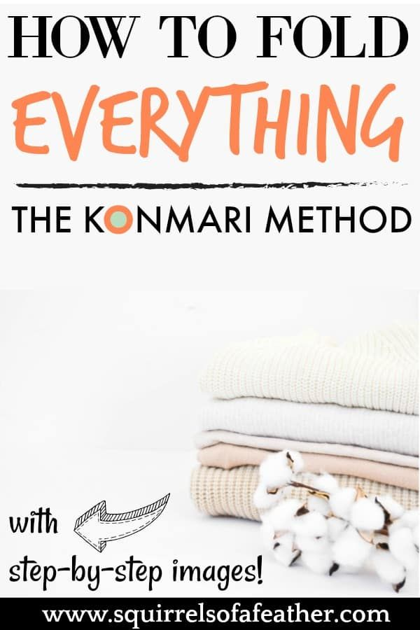 How to Fold Absolutely ANYTHING with the KonMari Method! #foldingclothes