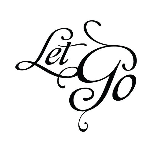 "My next tattoo. adding an ""it"" ""Let it go"""