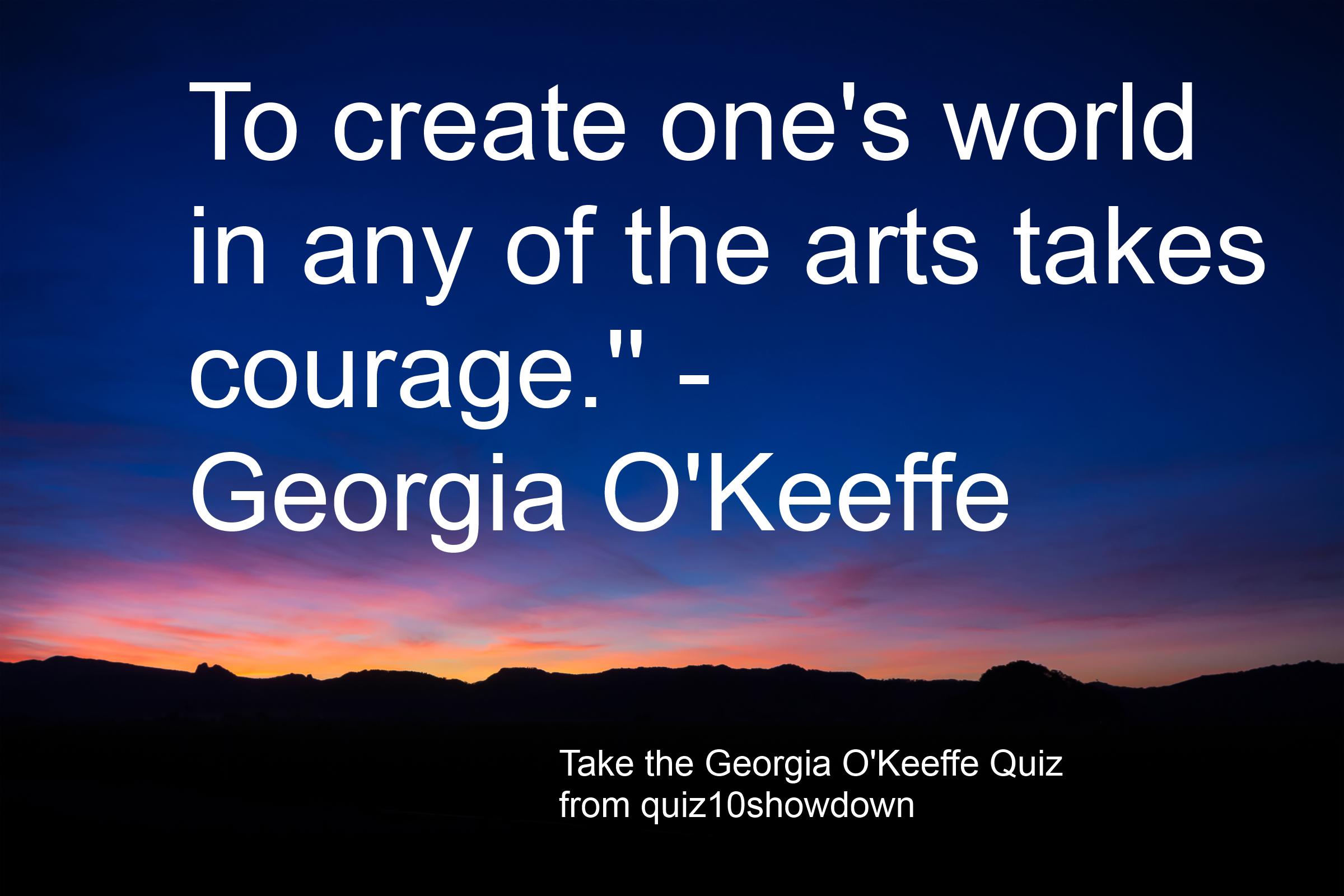 Try The Georgia O Keeffe Trivia Quiz From Quiz 10 Showdown
