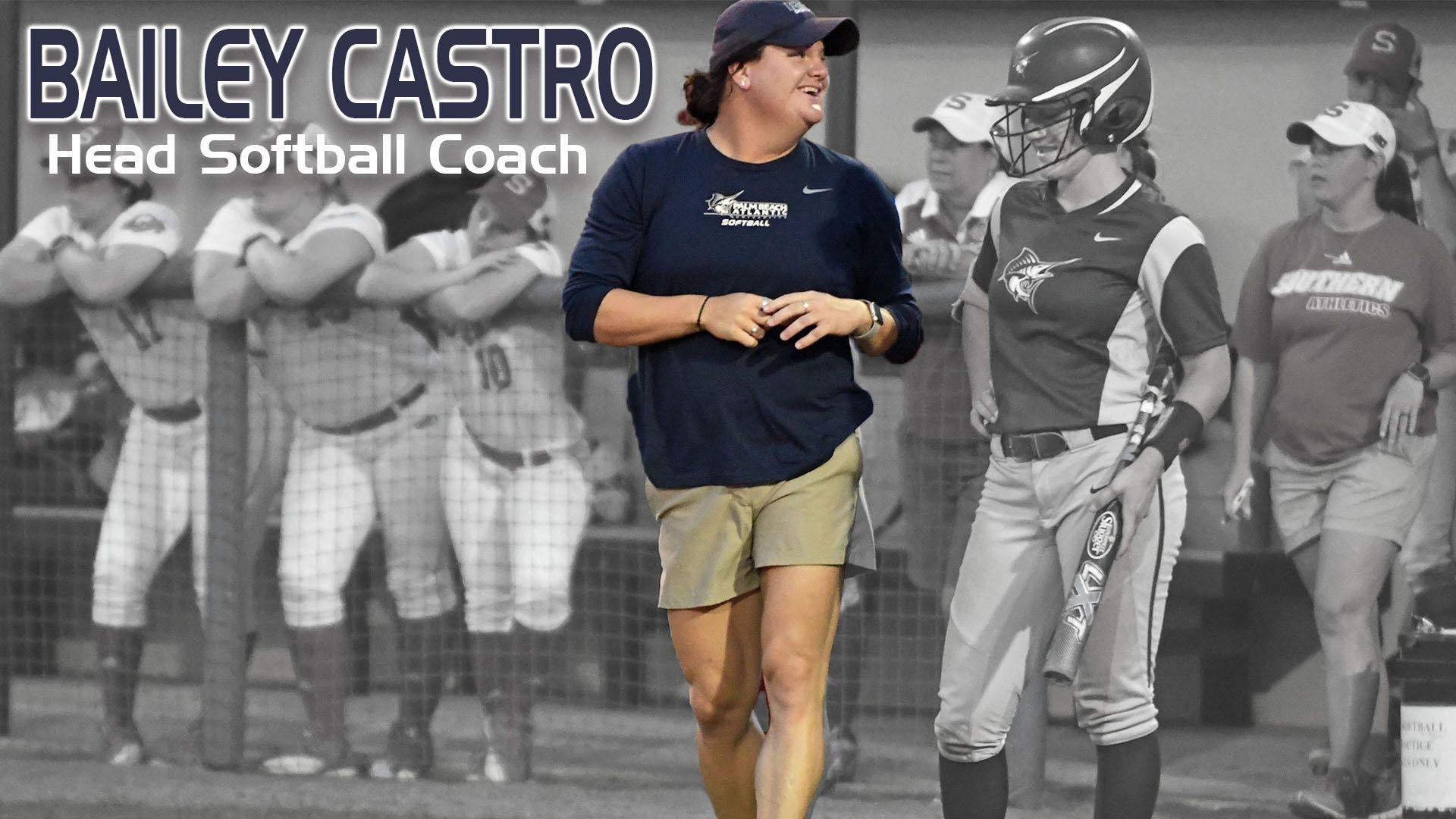 Bailey Castro Named Head Softball Coach Softball Coach Softball Coach