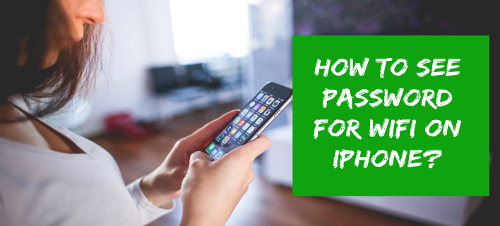 How to See Password for Wifi on iPhone? in 2020 Wifi