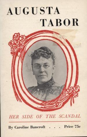 Augusta Tabor, Her Side of the Scandal: Bancroft, Caroline