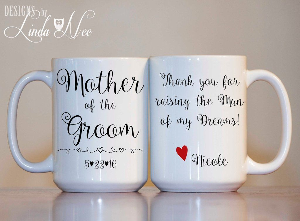 MUG ~ Personalized Mother of the Groom Mug ~ Thank you for raising the Man of my Dreams, Mother in Law Gift ~ MPH0057