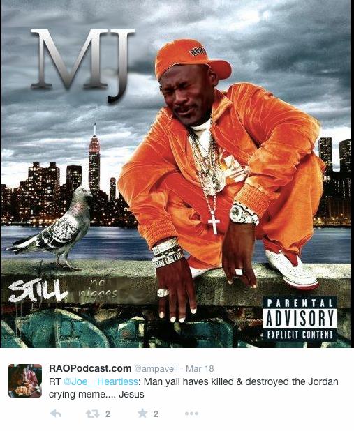 Pure Lulz The Very Best Michael Jordan Crying Memes Rap Album Covers Music Rap Albums