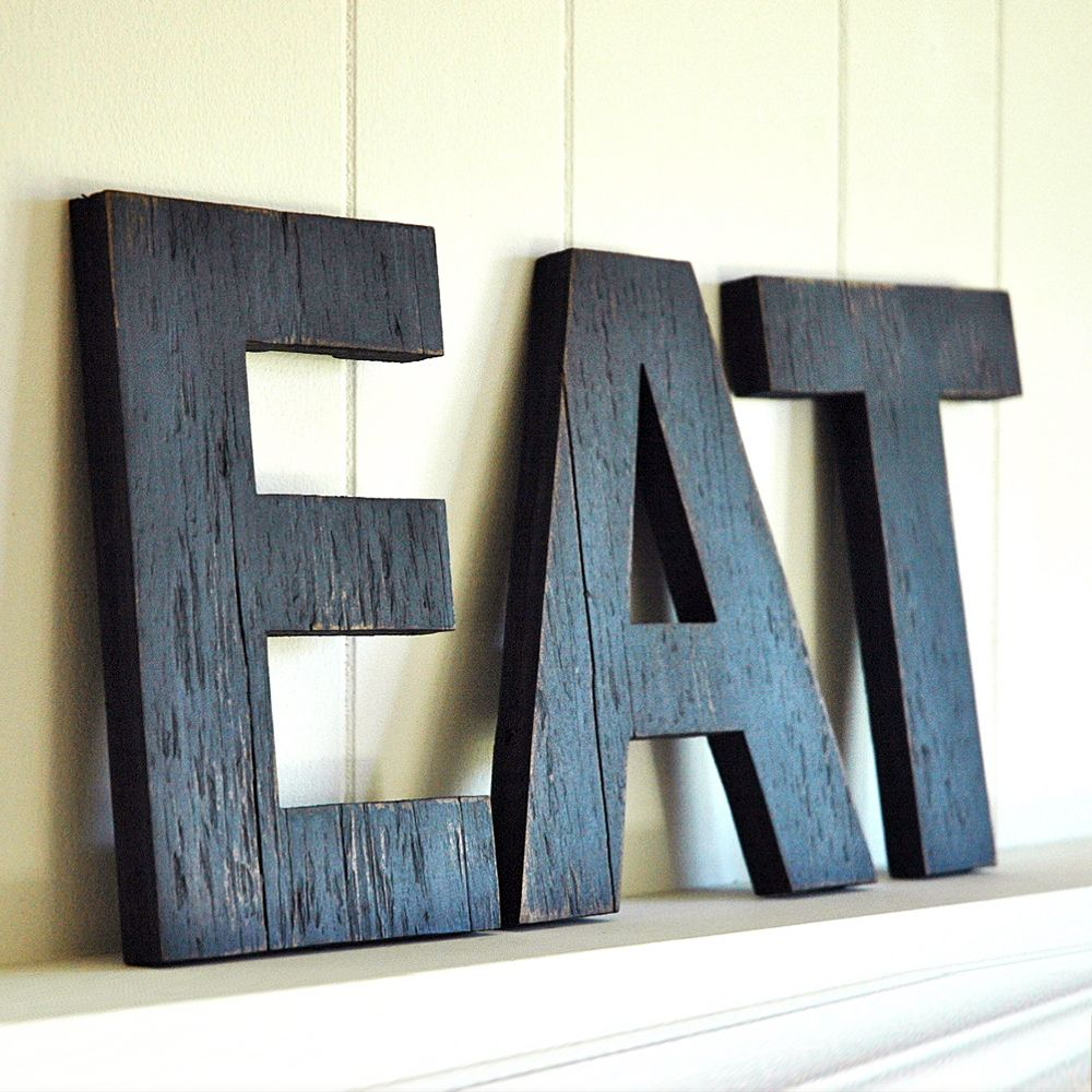 Kitchen Letters For Wall Entrancing Eat Sign  Dotandbowe Should Do This Out Of Barn Wood And Design Inspiration