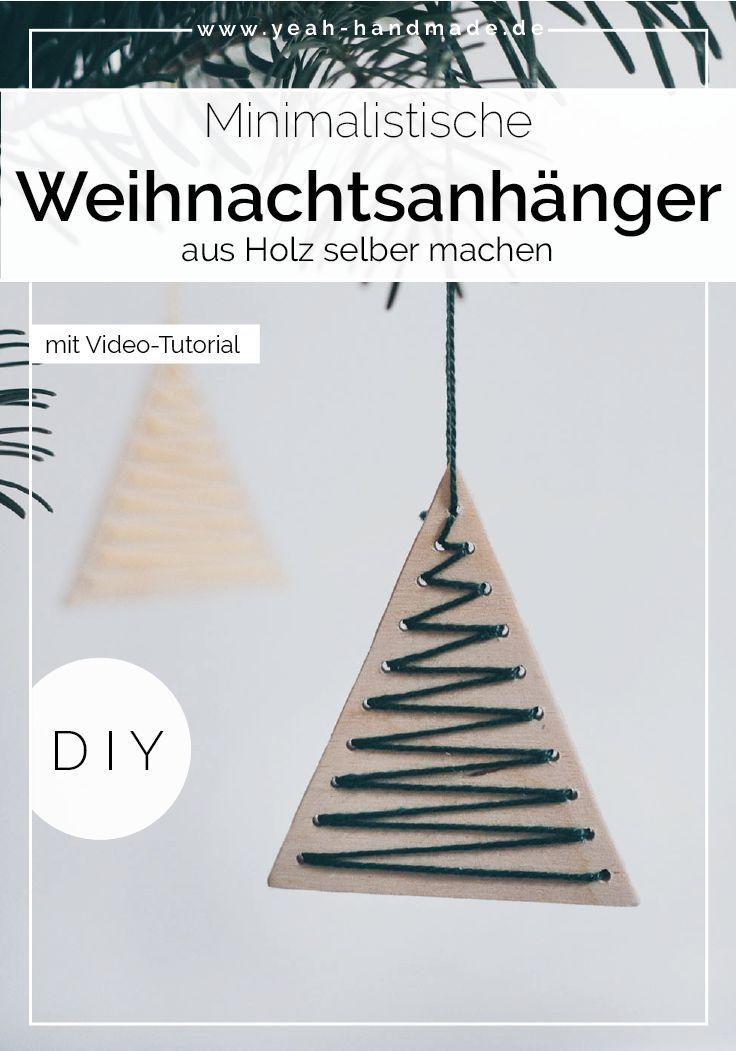 DIY Minimalistische Weihnachtsanhänger basteln aus Holz • Yeah Handmade