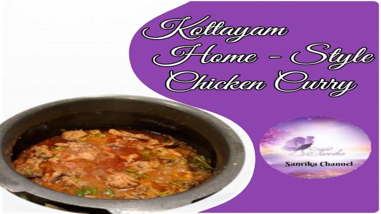 kottayam home style chicken gravy in tamil sub english sanrika channel chicken gravy quick chicken curry food videos pinterest