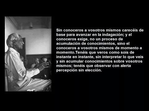 #Krishnamurti sobre conocerse a sí mism@