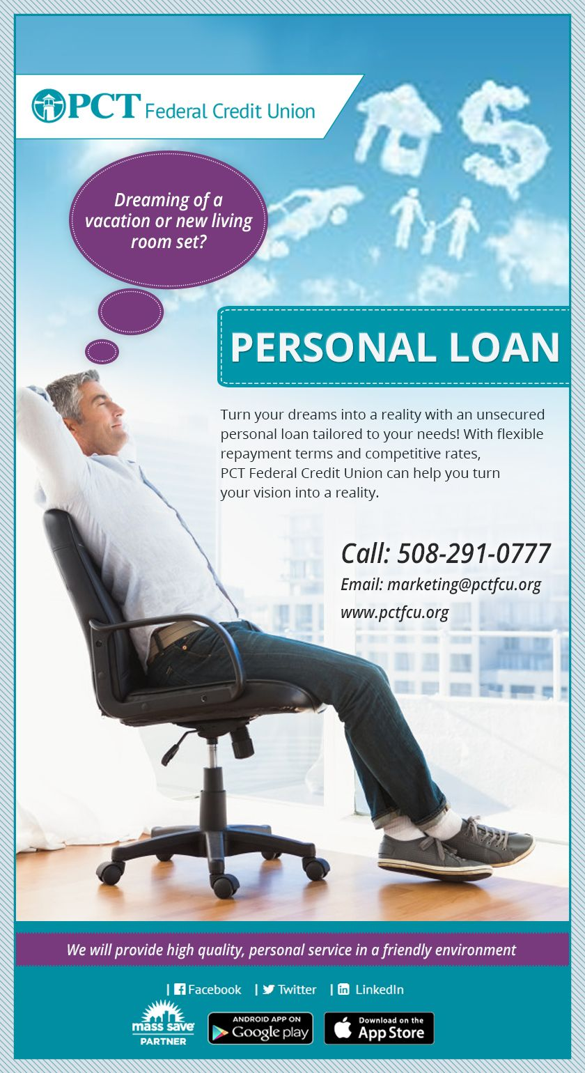 Your Dream Of Buying New Home Appliances Or Taking Your Family For A Vacation Is Now Easier With Personal Loan Federal Credit Union Personal Loans Credit Union