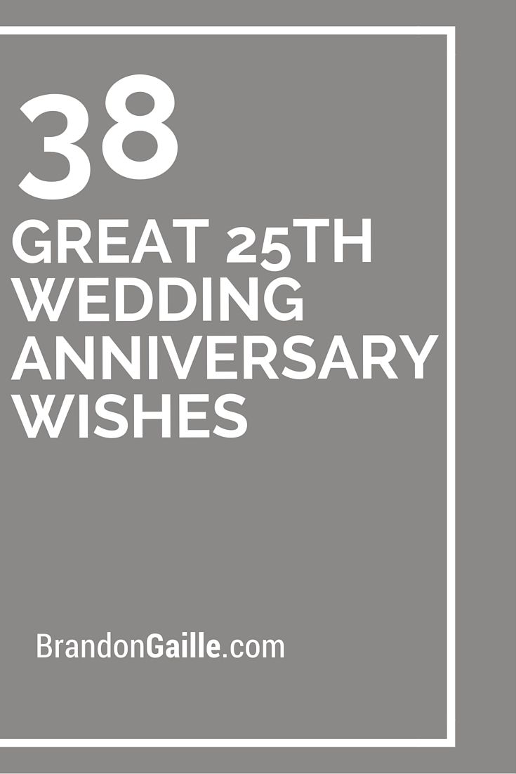 38 Great 25th Wedding Anniversary Wishes Writing Notes And Cards