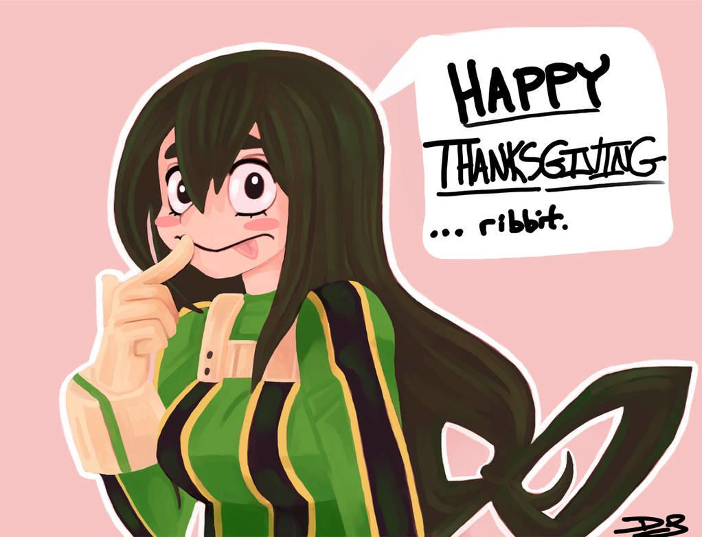 Froppy Says Happy Thanksgiving My Hero Academia My Hero My Hero Academia Anime Meme Face