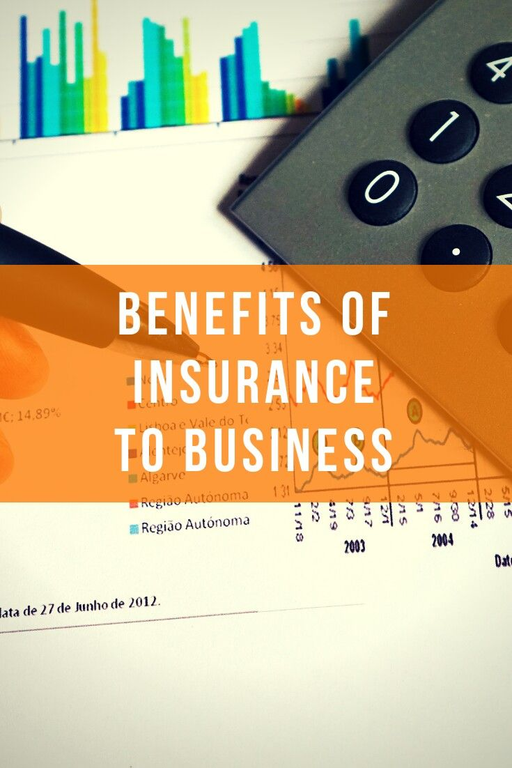 Benefits of insurance to business life insurance