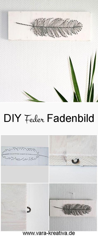 diy string art feder fadenbild einfach selber machen basteln basteln fadenbilder und faden. Black Bedroom Furniture Sets. Home Design Ideas