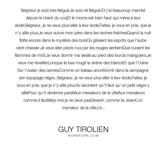Guy Tirolien Seigneur Je Suis Tr S Fatigu Je Suis N