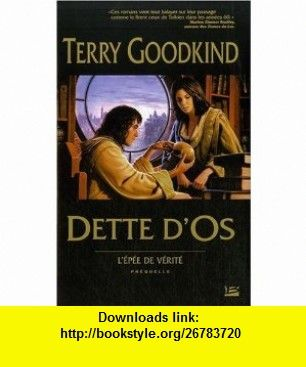 Dette dOs (French Edition) (9782352942429) Terry Goodkind , ISBN-10: 235294242X  , ISBN-13: 978-2352942429 ,  , tutorials , pdf , ebook , torrent , downloads , rapidshare , filesonic , hotfile , megaupload , fileserve