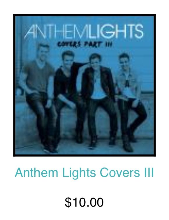 You Can Get Anthem Lights Covers Part III Album On Shopanthemlights.com!