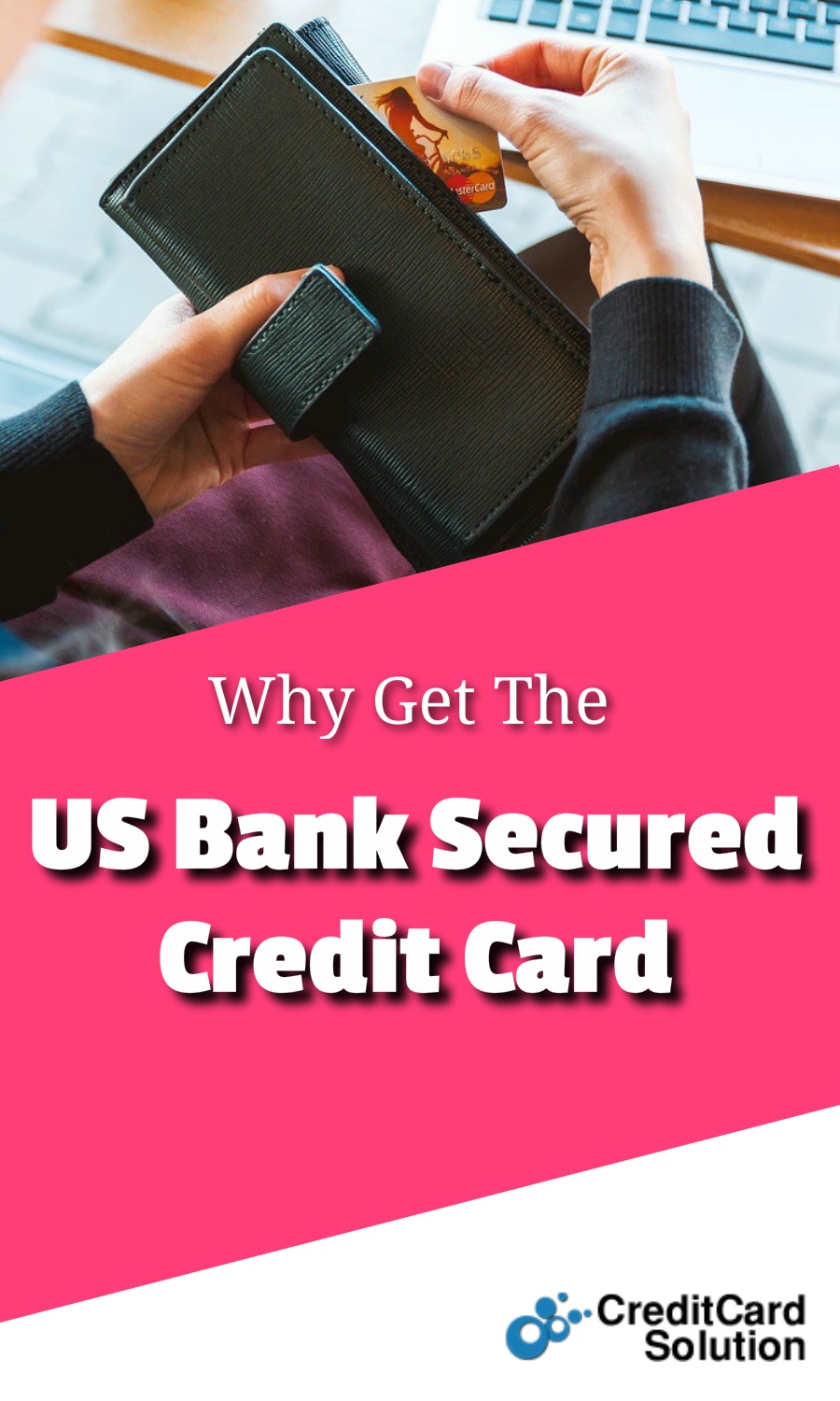 Why Get The US Bank Secured Credit Card Rewards credit