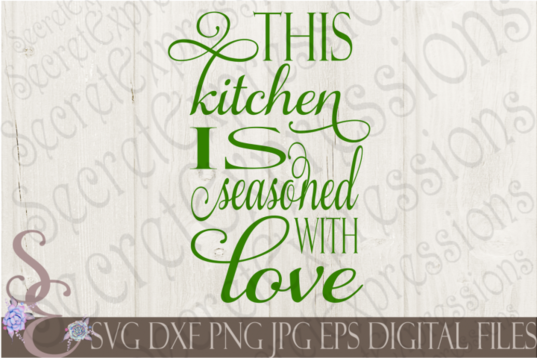 Free Svg This Kitchen Is Seasoned With Love Svg Free Svg