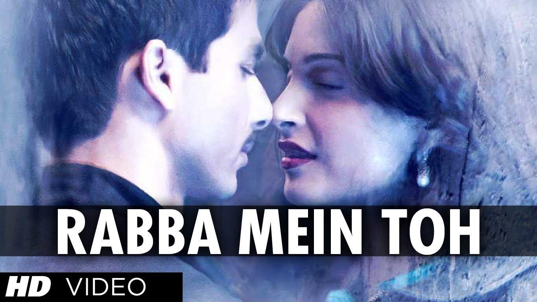Rabba Mein Toh Mar Gaya Oye Full Song Mausam Feat Shahid Kapoor Sonam Kapoor Hindi Movie Song Songs Song Lyrics