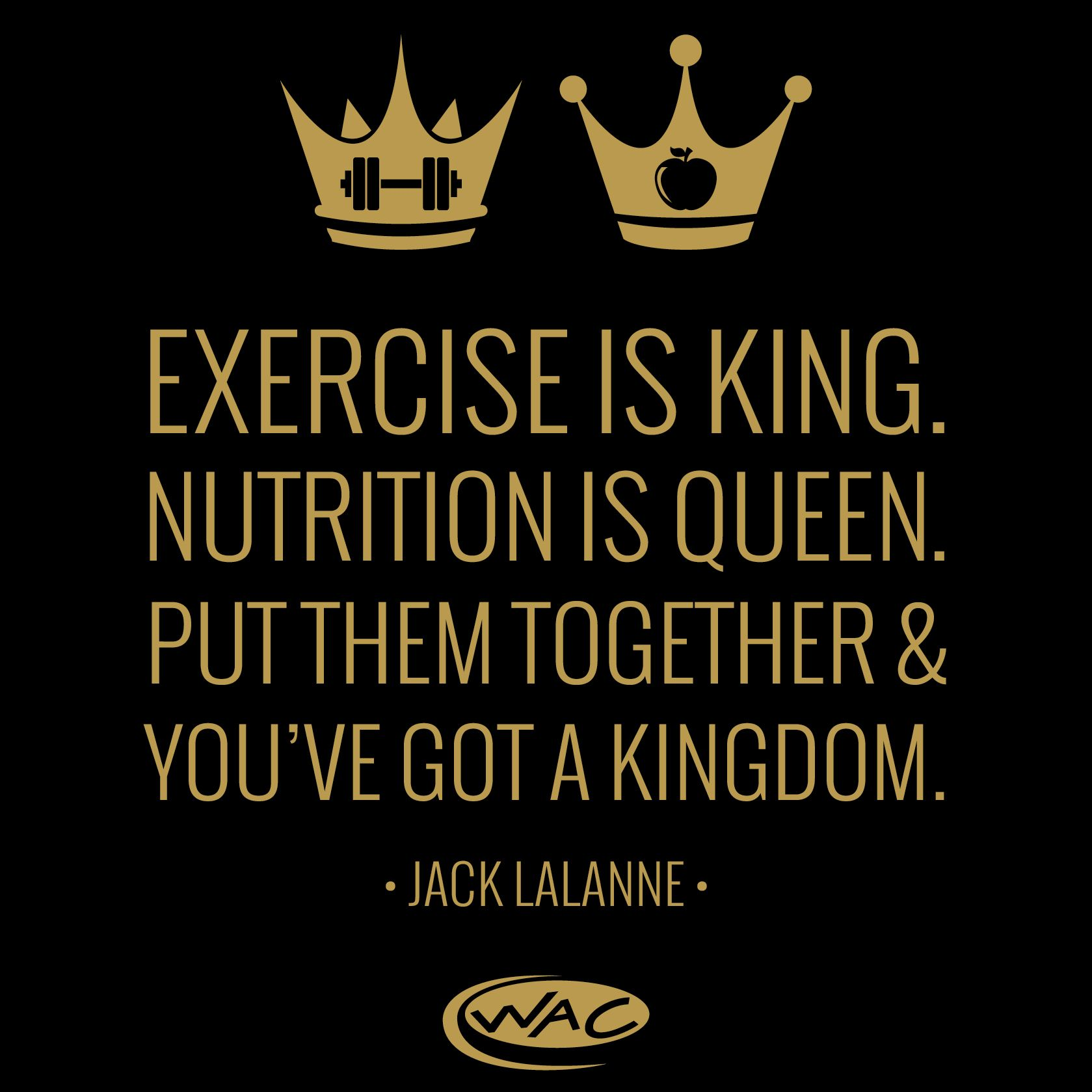 Exercise is king nutrition queen gym humor