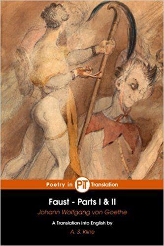 Amazon.com: Faust: Parts I & II (9781507547267): Johann Wolfgang von Goethe, Eugène Delacroix, A. S. Kline: Books