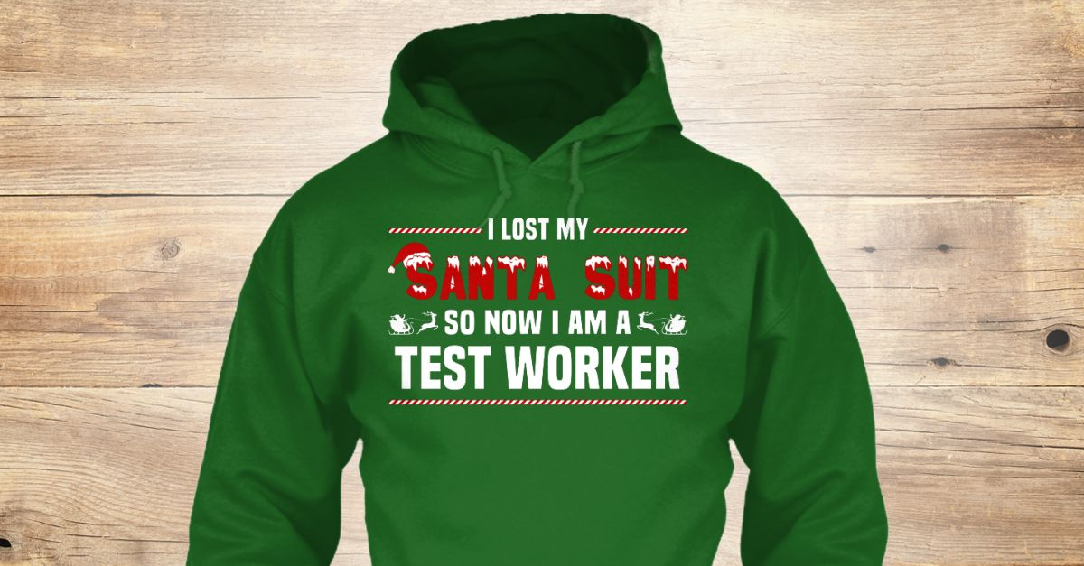 If You Proud Your Job, This Shirt Makes A Great Gift For You And Your Family.  Ugly Sweater  Test Worker, Xmas  Test Worker Shirts,  Test Worker Xmas T Shirts,  Test Worker Job Shirts,  Test Worker Tees,  Test Worker Hoodies,  Test Worker Ugly Sweaters,  Test Worker Long Sleeve,  Test Worker Funny Shirts,  Test Worker Mama,  Test Worker Boyfriend,  Test Worker Girl,  Test Worker Guy,  Test Worker Lovers,  Test Worker Papa,  Test Worker Dad,  Test Worker Daddy,  Test Worker Grandma,  Test…