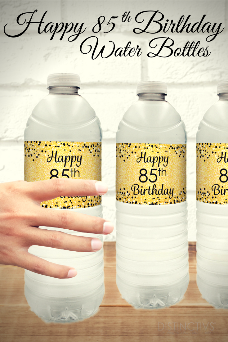 Gold And Black Happy 85th Birthday Water Bottle Labels Make For A Great Party Decor Detail 85thbirthday