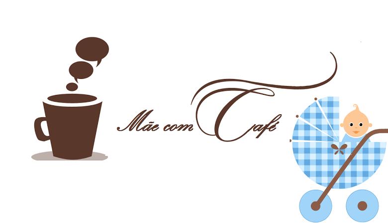 Mãe com Café