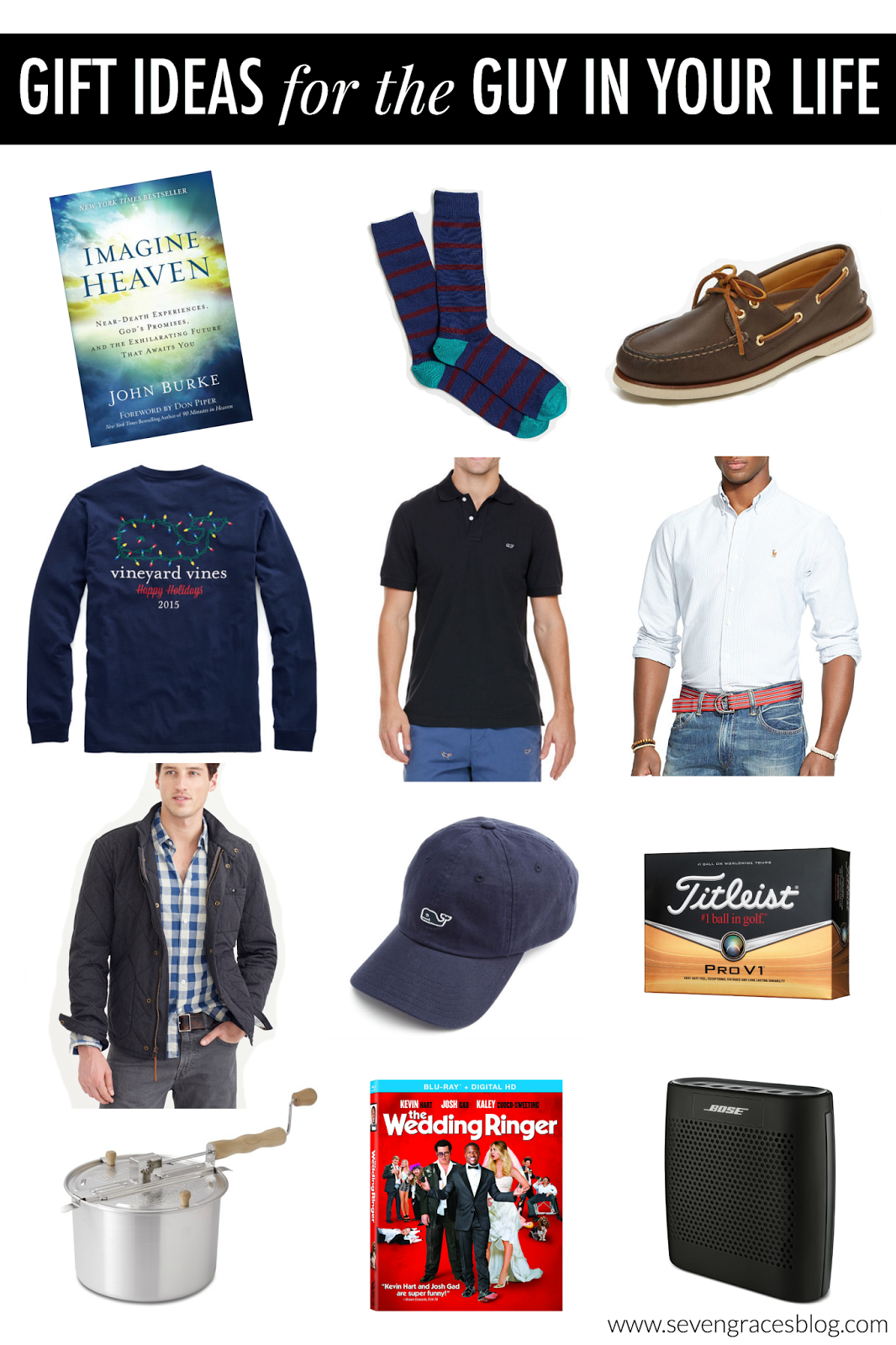 Christmas Gift Ideas for the Guy in Your Life | SEVEN GRACES BLOG ...