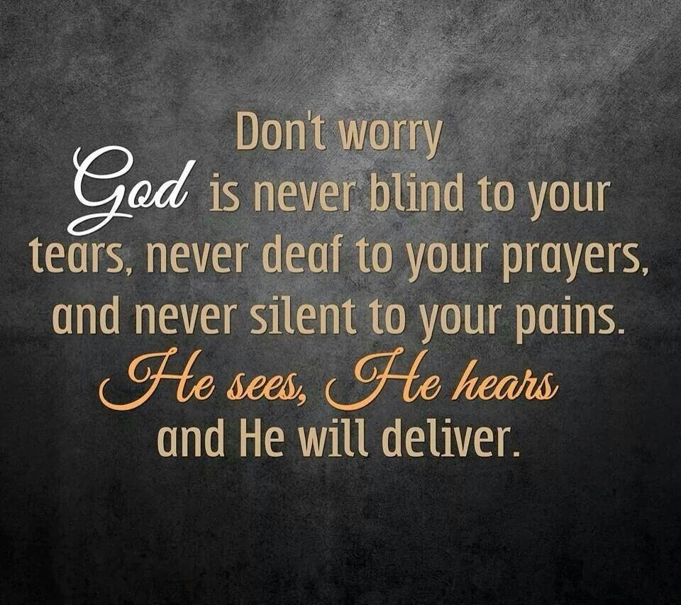 Dont Worry God Is In Control Give All Your Cares To Him Thank